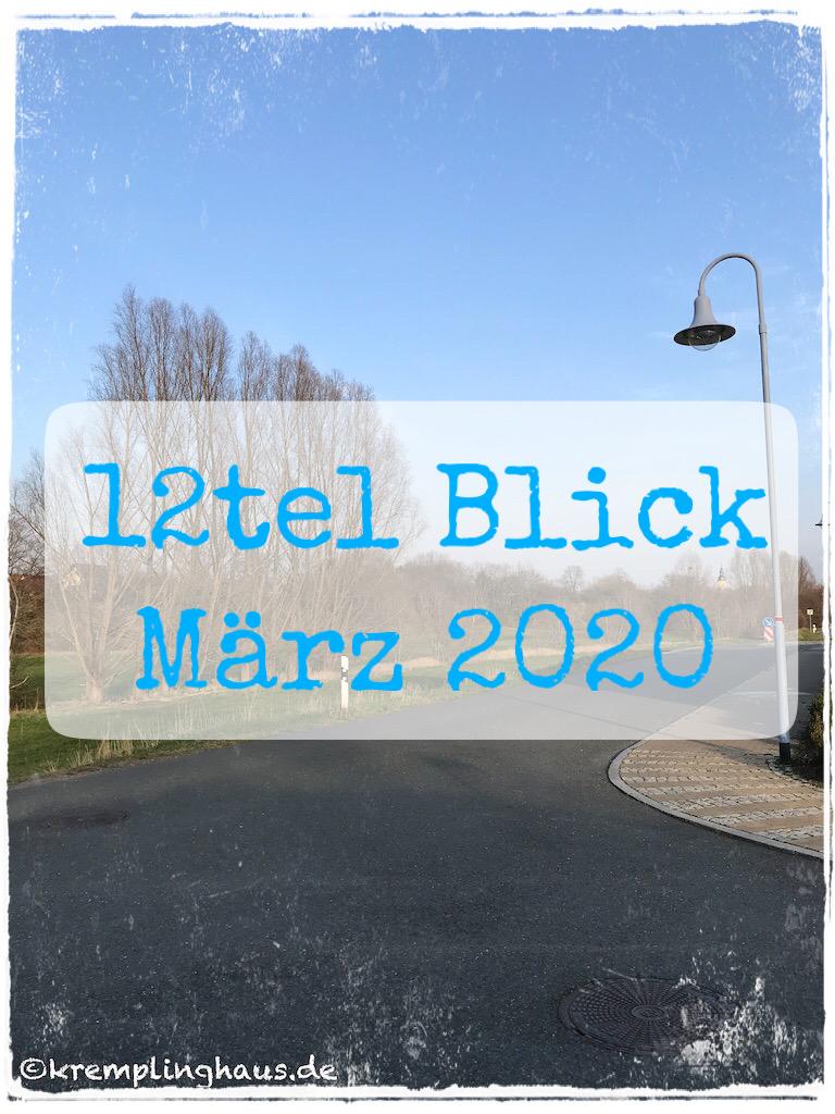 12tel Blick März 2020