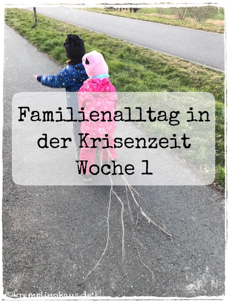 Familienalltag in der Krisenzeit Woche 1