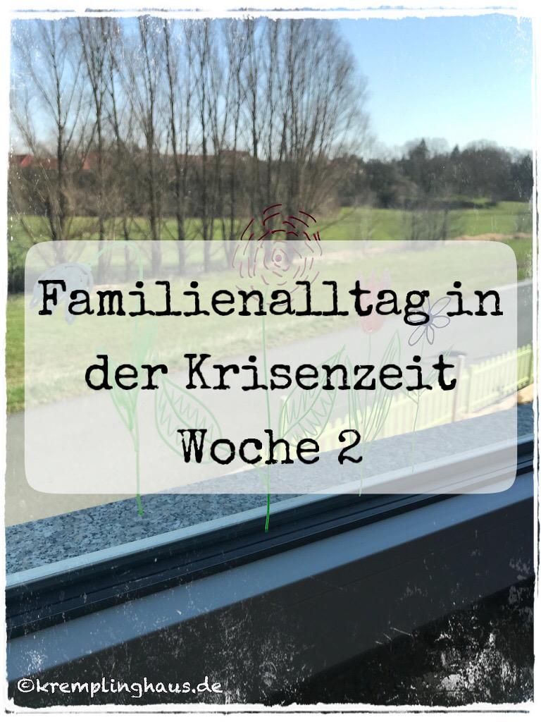 Familienalltag in der Krisenzeit Woche 2