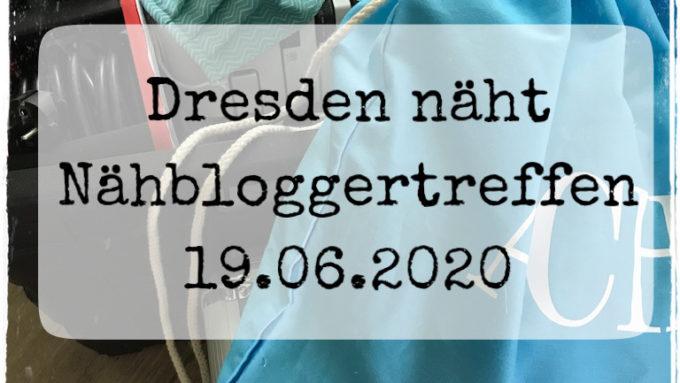 Dresdner Nähbloggertreffen im Juni 2020