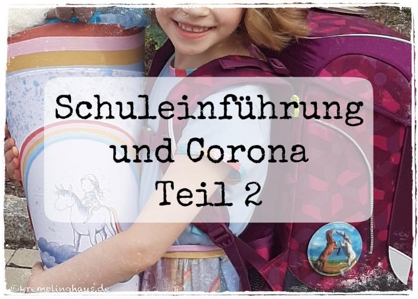 Schuleinführung und Corona