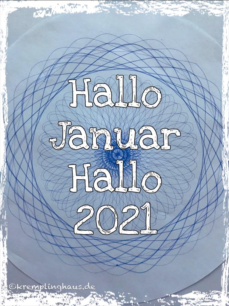 Hallo Januar! Hallo 2021!