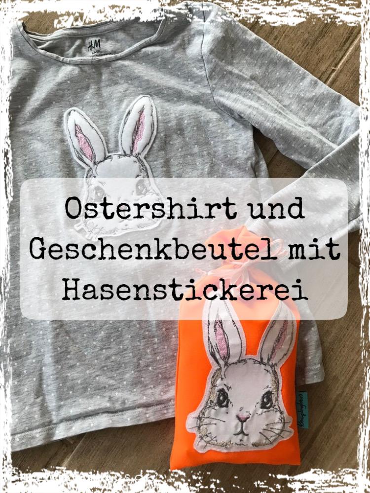 Ostershirt und Geschenkbeutel mit Hasenstickerei