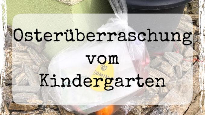 Osterüberraschung vom Kindergarten