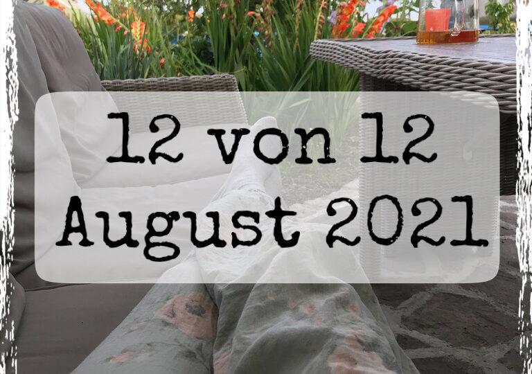 12 von 12 August 2021 Cover