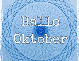 Hallo Oktober