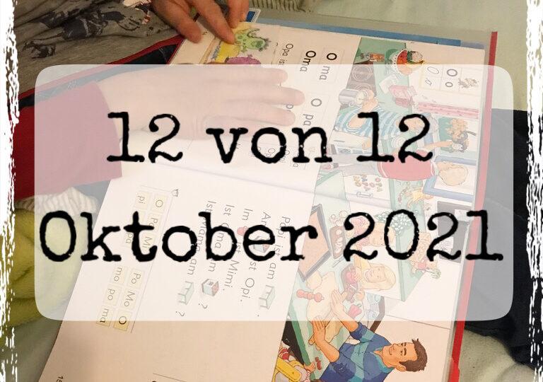12 von 12 Oktober 2021